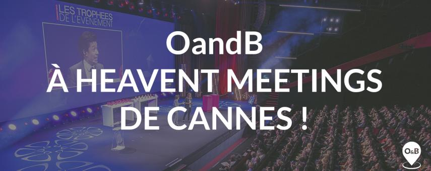 OandB à Heavent Meetings !